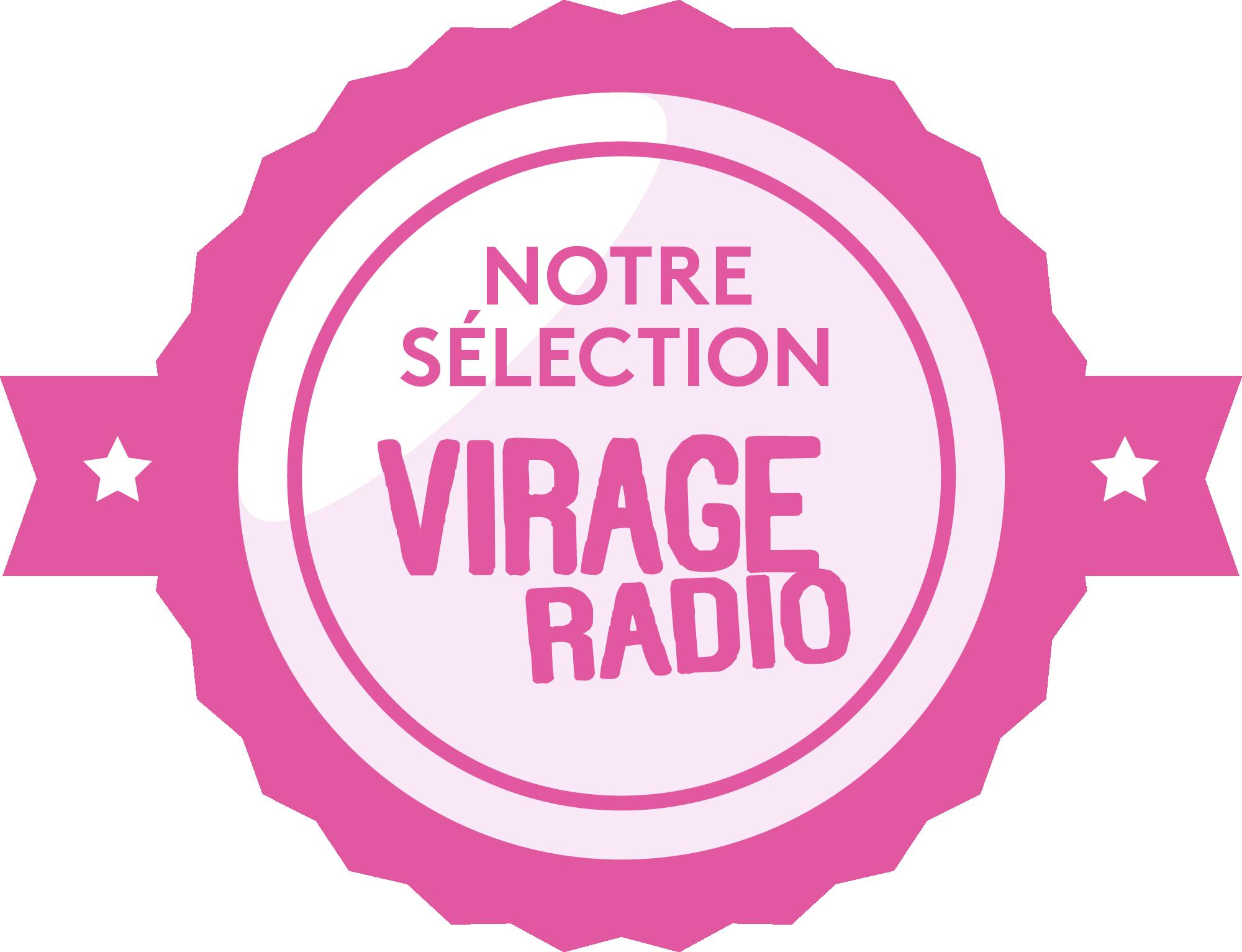 Notre sélection Virage Radio
