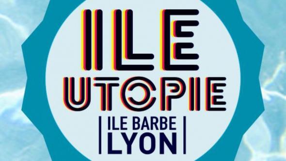 Le festival Ile Utopie lance sa première édition !