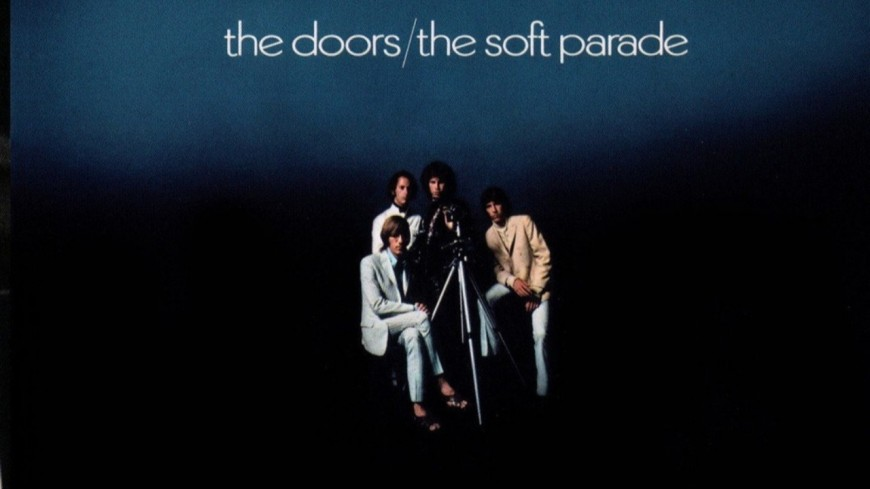 « The Soft Parade » du groupe The Doors à 50 ans