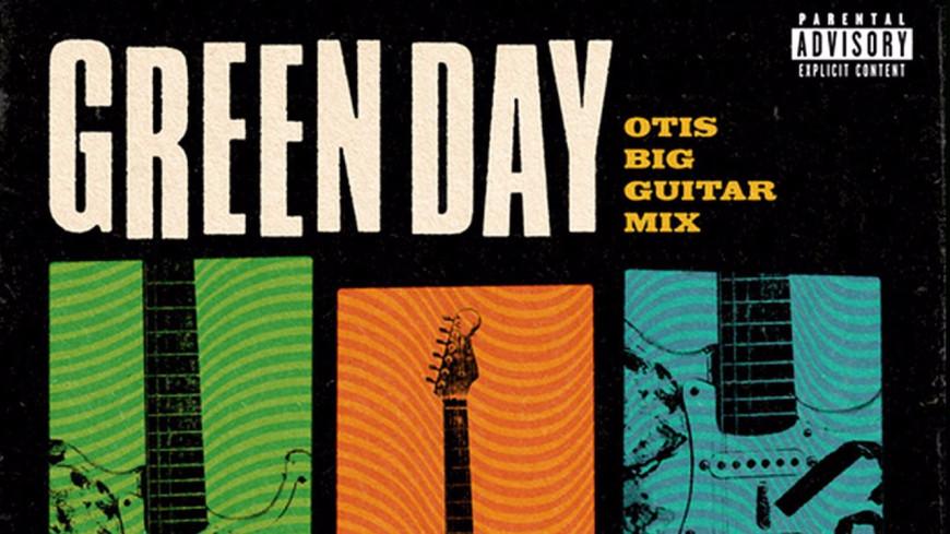 Green Day dévoile Otis Big Guitar Mix !