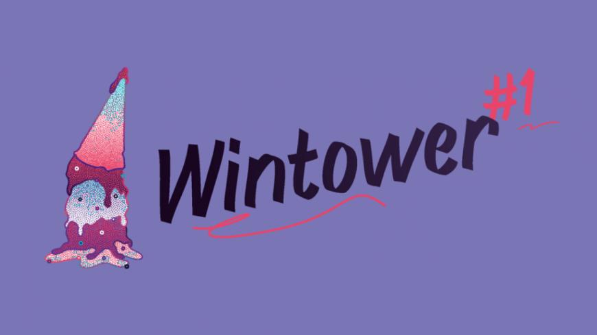 Le Wintower c'est aussi...