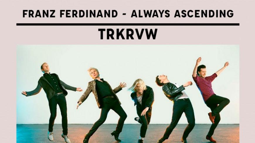 Franz Ferdinand leur  5ème album