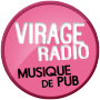 Virage Radio - Musique de Pub