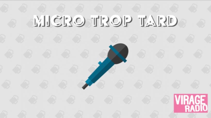 Micro Trop Tard # 40